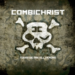 Combichrist Album Today we are all demons